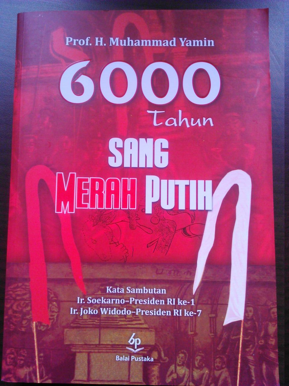 Menguak makna Sang Merah Putih
